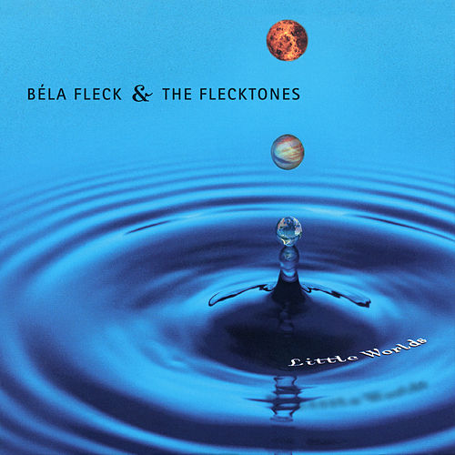 Little Worlds de Béla Fleck