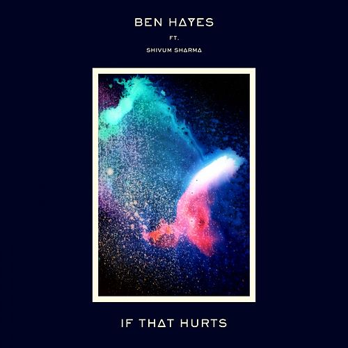 If That Hurts by Ben Hayes