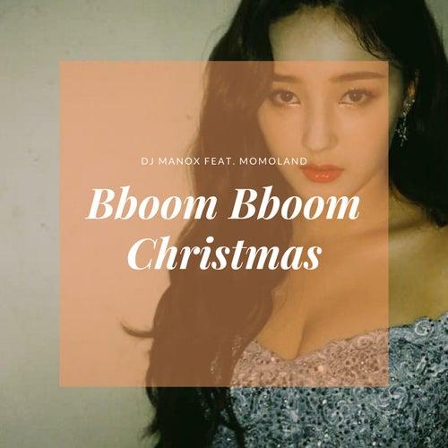 Bboom Bboom Christmas (feat. MOMOLAND) von DJ Manox