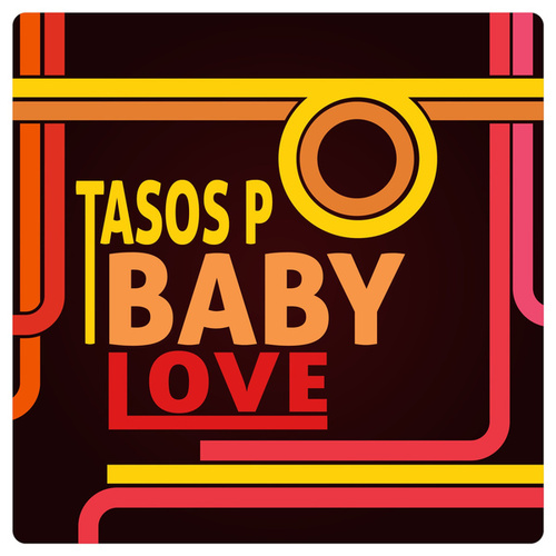 BabyLove by Tasos P.