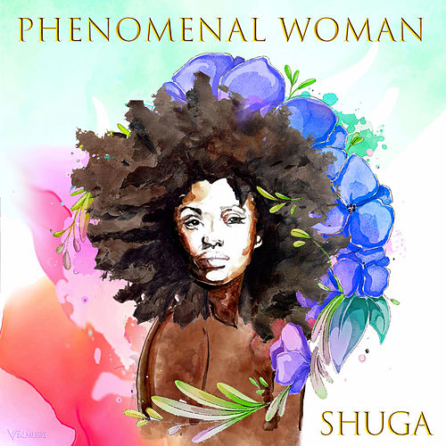 Phenomenal Woman de Shuga (1)