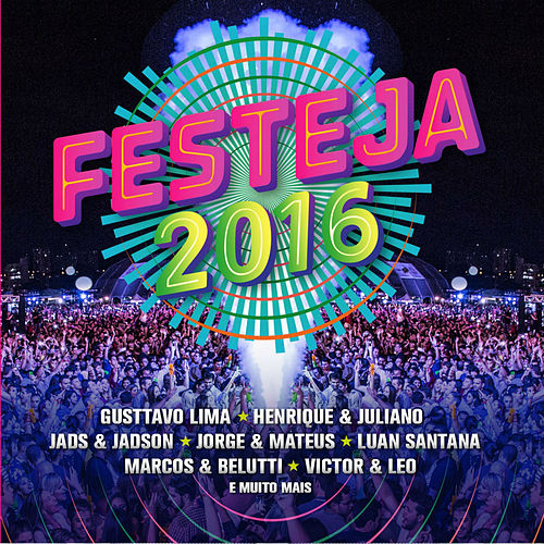 Festeja 2016 (ao Vivo) von Various Artists