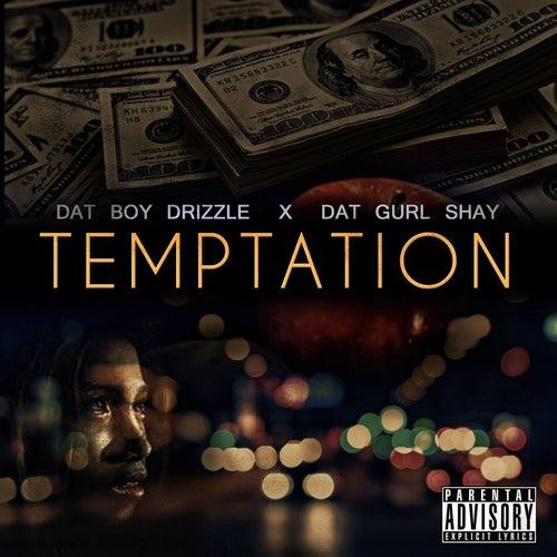 Temptation de Dat Boy Drizzle