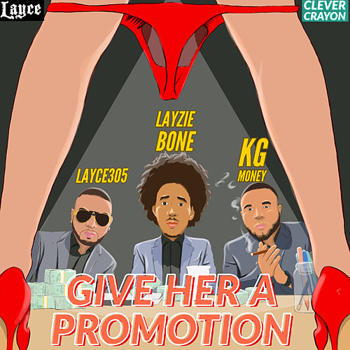 Give Her a Promotion by Layce