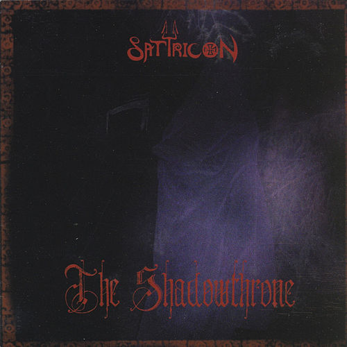 The Shadowthrone de Satyricon