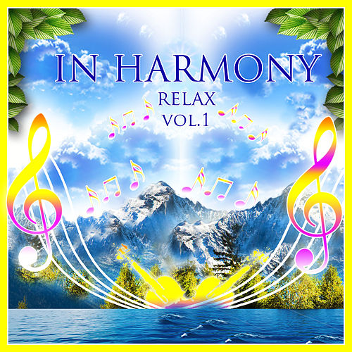In Harmony - Relax, Vol. 1 by Tomas Blank In Harmony
