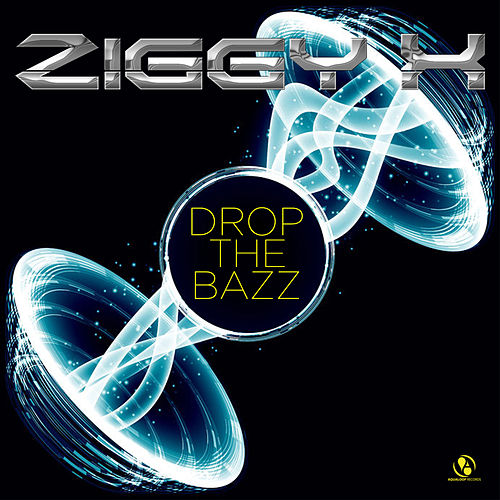 Drop the Bazz by Ziggy X