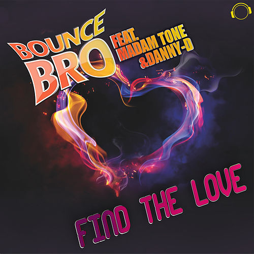 Find the Love by Bounce Bro