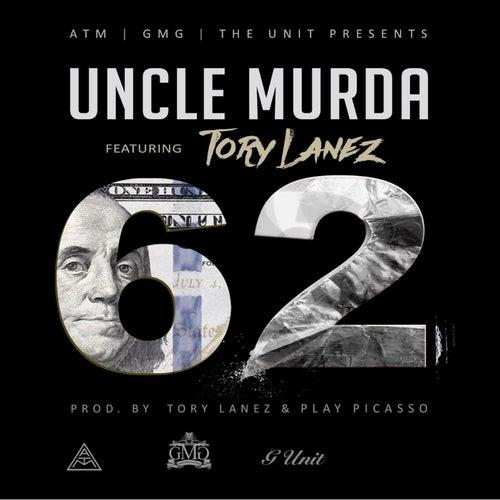 62 (feat. Tory Lanez) von Uncle Murda