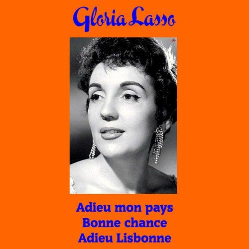 Adieu mon pays von Gloria Lasso