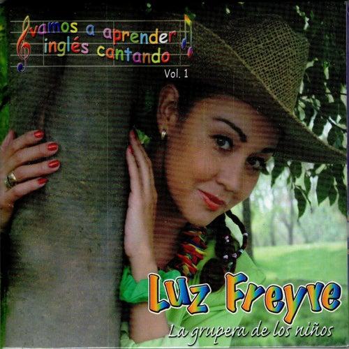 Vamos a Aprender Inglés Cantando, Vol. 1 von Luz Freyre