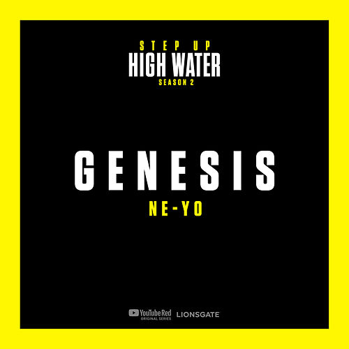 Genesis - Step Up: High Water, Season 2 (Music from the Original TV Series) de Step Up: High Water