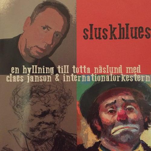 En Hyllning Till Totta Näslund Med Claes Janson & Internationalorkestern (Sluskblues) de Various Artists