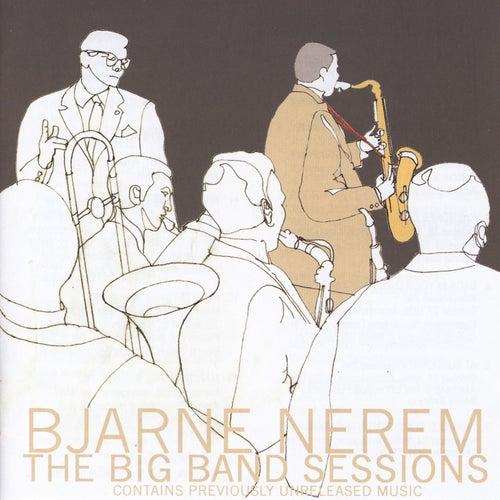 The Big Band Sessions von Bjarne Nerem