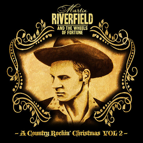 A Country Rockin´ Christmas Vol 2 by Martin Riverfield and the Wheels of Fortune Band