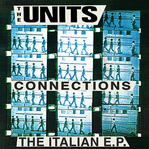 Connections (The Italian EP) de The Units