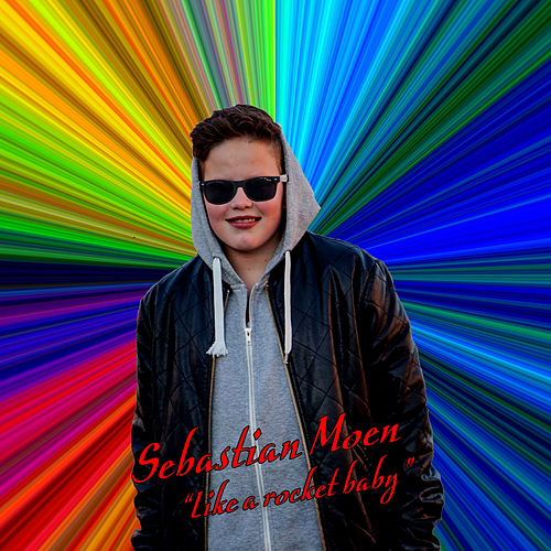 Like a Rocket Baby de Sebastian Moen