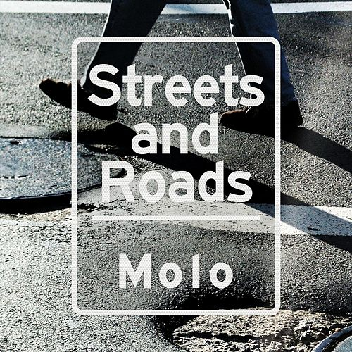 Streets and Roads by Molo