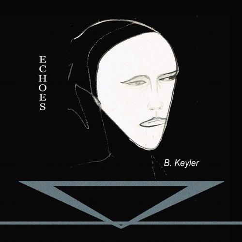 Echoes by B. Keyler