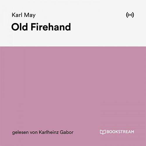 Old Firehand von Karl May