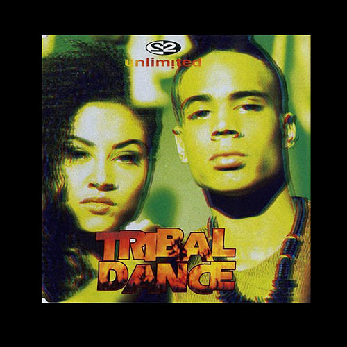 Tribal Dance 2.4 by 2 Unlimited