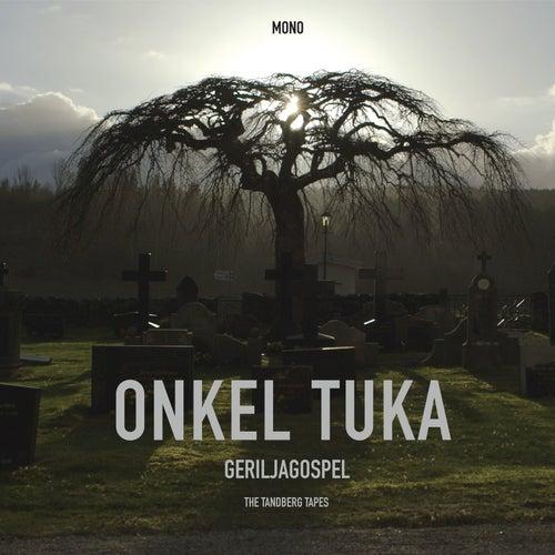 Geriljagospel - Live in Mono de Onkel Tuka
