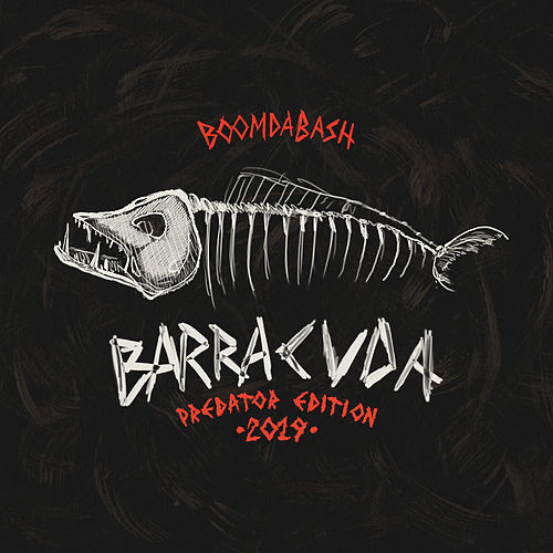 Barracuda (Predator Edition) by Boomdabash