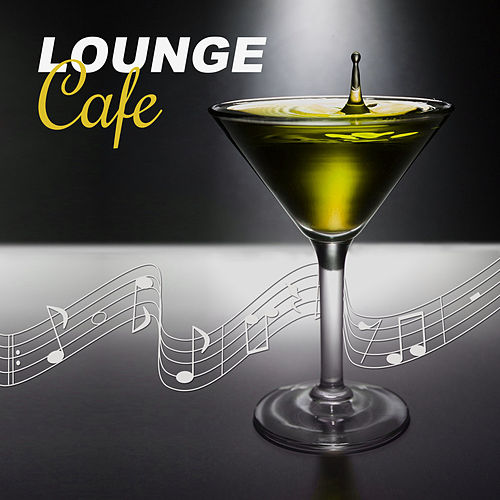 Lounge Cafe – Lounge Summer, Lounche Chill Out, Lounge & Lounge by Chillout Café