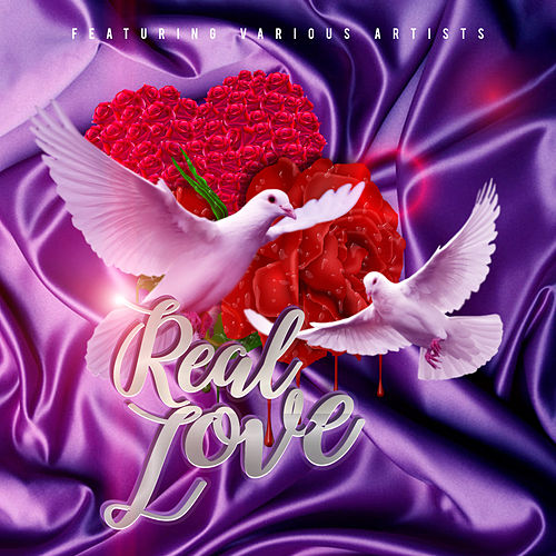 Real Love by Various Artists