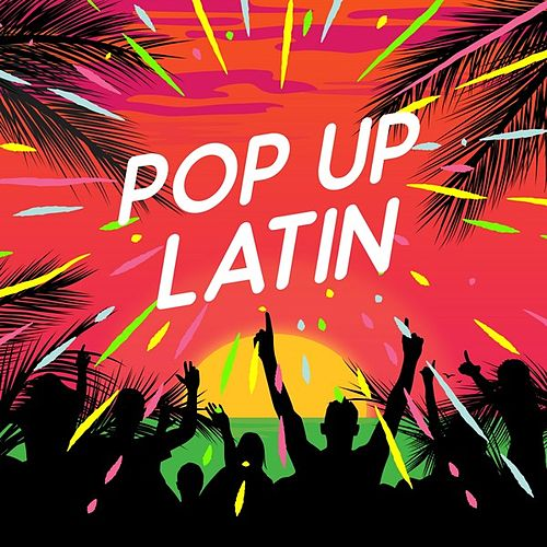 Pop up Latin by Various Artists