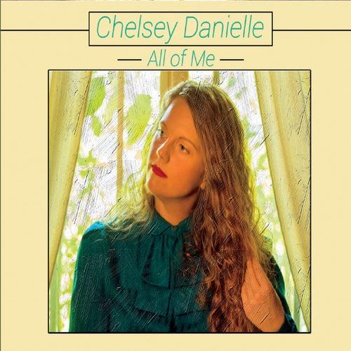 All of Me de Chelsey Danielle