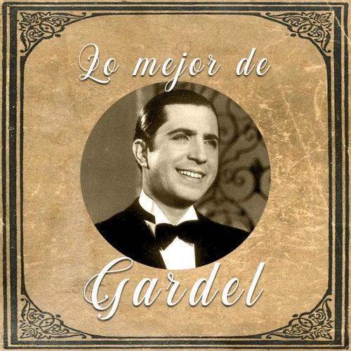 Lo mejor de Gardel by Carlos Gardel