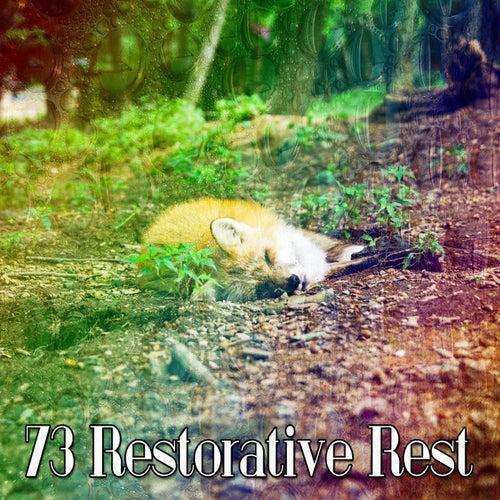 73 Restorative Rest by Calming Sounds