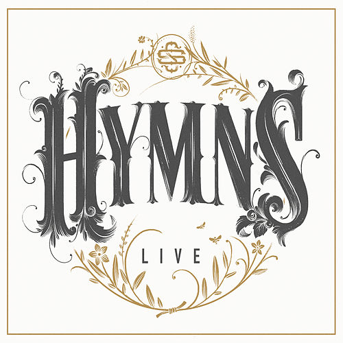 Hymns Live by Shane & Shane