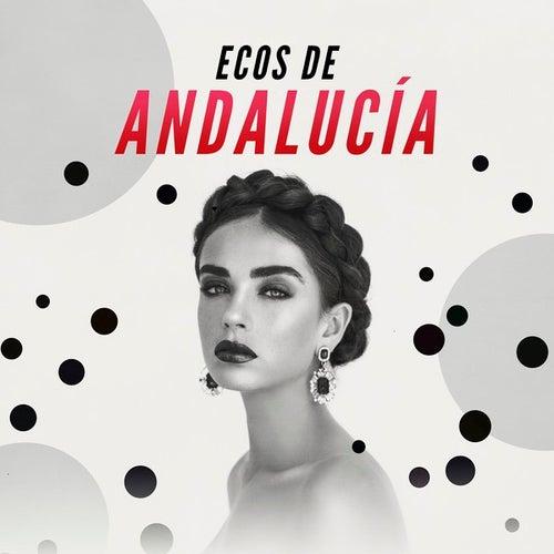 Ecos de Andalucía de Various Artists