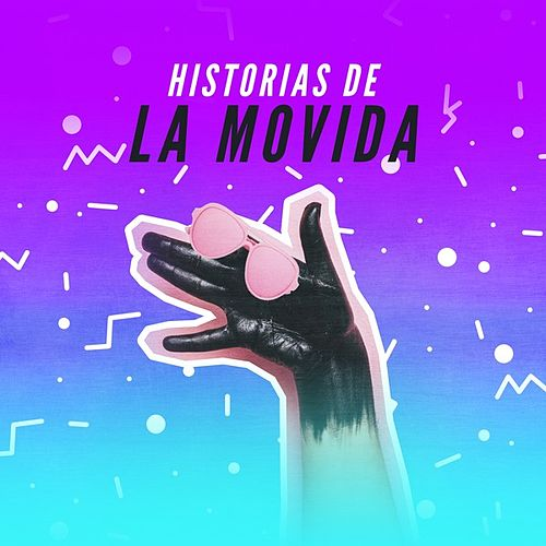 Historias de la movida de Various Artists