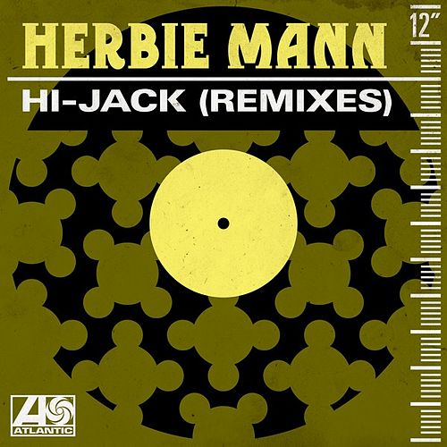 Hi-Jack (Remixes) de Herbie Mann
