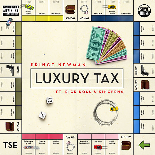 Luxury Tax by Prince Newman