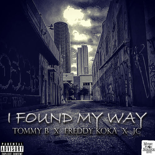 I Found My Way de TommyB