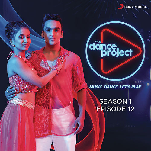 The Dance Project (Season 1: Episode 12) de Various Artists