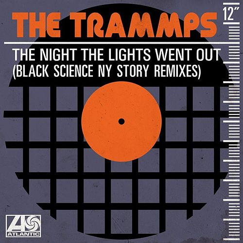 The Night the Lights Went Out (Black Science NY Story Remixes) de The Trammps