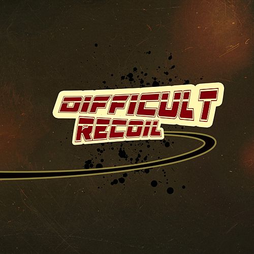 Recoil by The Difficult