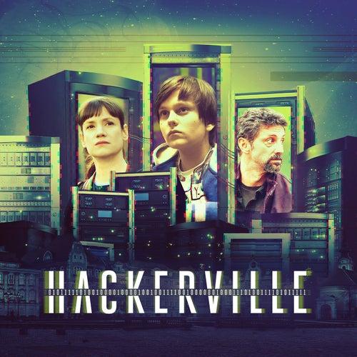 Hackerville (Original TV Soundtrack) de Various Artists