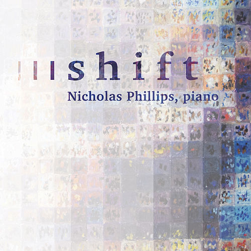 Shift by Nicholas Phillips