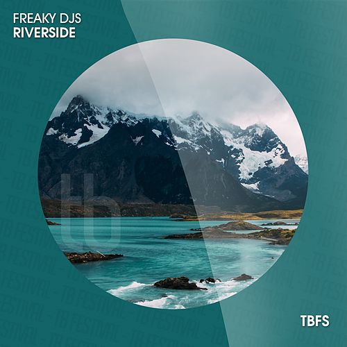 Riverside by Freaky DJ's
