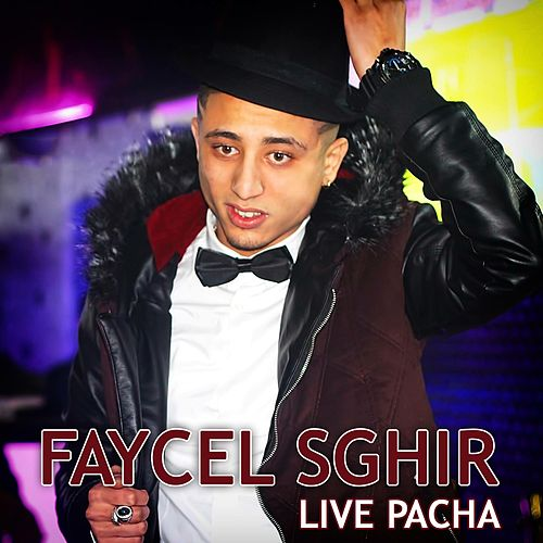 Live Pacha (Live) de Faycel Sghir