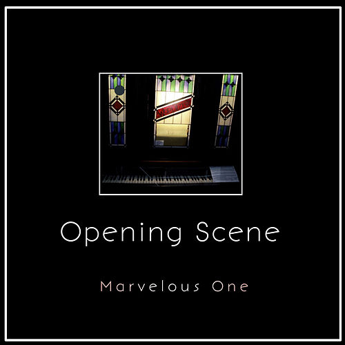 Opening Scene by Marvelous One