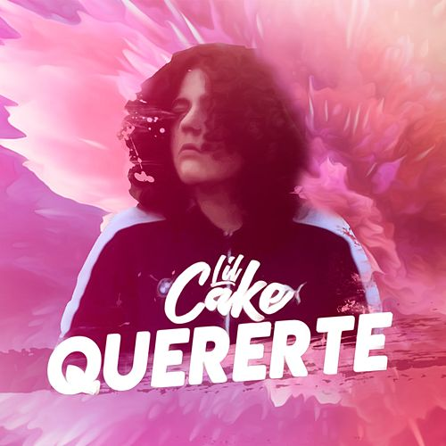 Quererte by LiL CaKe