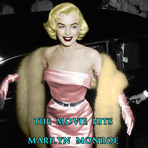 The Movie Hits von Marilyn Monroe