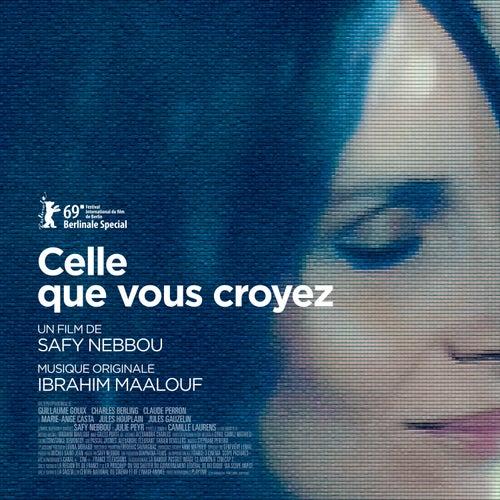 Celle que vous croyez (Bande originale du film) de Ibrahim Maalouf